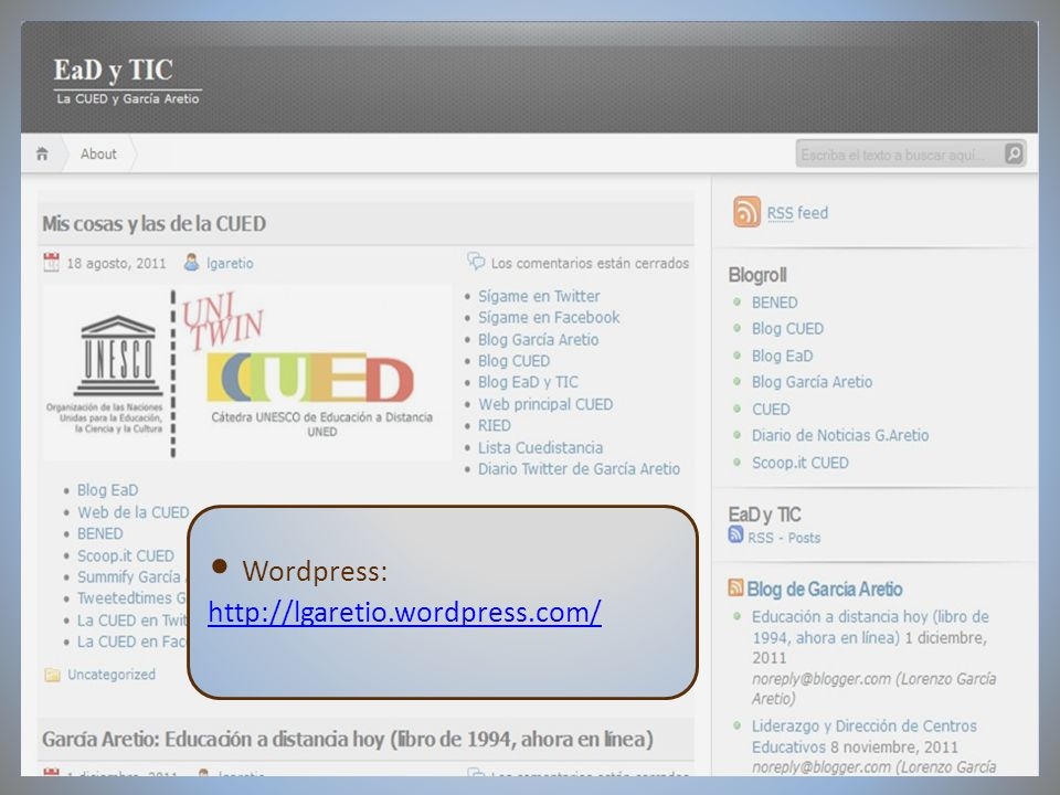 09/02/2012VI Encuentro de Cátedras UNESCO de España Wordpress: http://lgaretio.wordpress.com/
