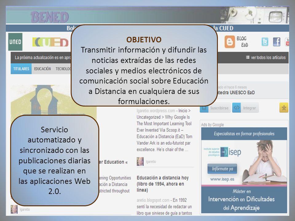 09/02/2012VI Encuentro de Cátedras UNESCO de España OBJETIVO Transmitir información y difundir las noticias extraídas de las redes sociales y medios e
