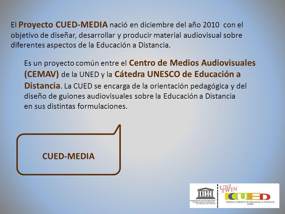 CUED-MEDIA El Proyecto CUED-MEDIA nació en diciembre del año 2010 con el objetivo de diseñar, desarrollar y producir material audiovisual sobre difere