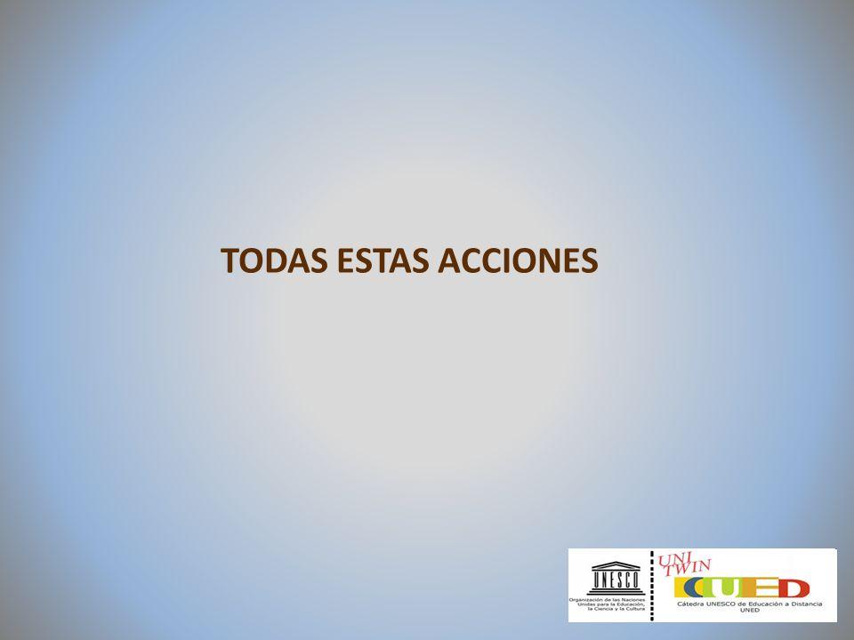 TODAS ESTAS ACCIONES