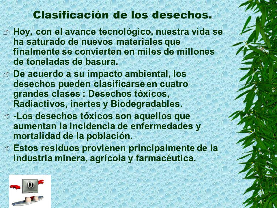 Clasificación de los desechos.