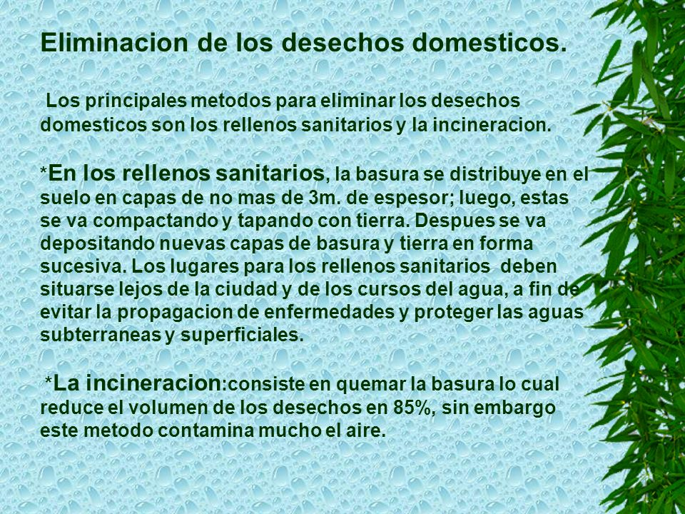 Eliminacion de los desechos domesticos.