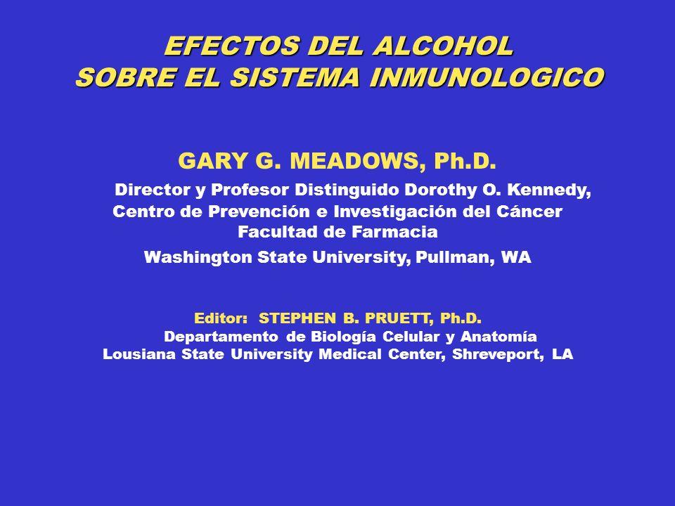 EFECTOS DEL ALCOHOL SOBRE EL SISTEMA INMUNOLOGICO GARY G.