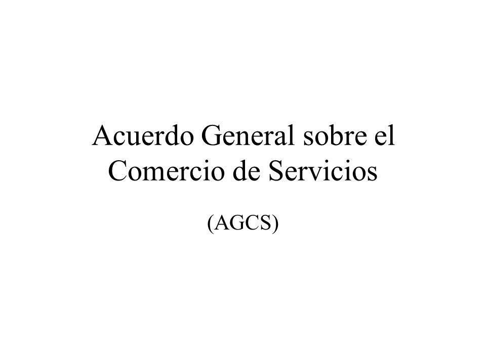 Acuerdo General sobre el Comercio de Servicios (AGCS)