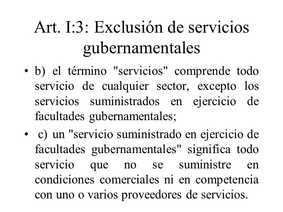 Art. I:3: Exclusión de servicios gubernamentales b)el término