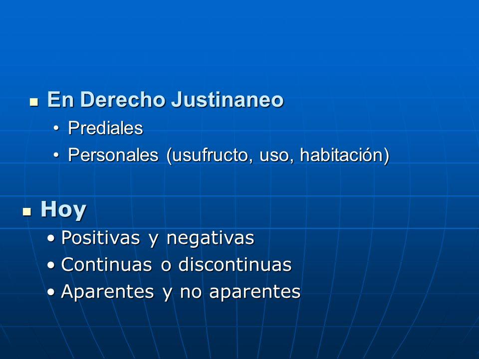 En Derecho Justinaneo En Derecho Justinaneo PredialesPrediales Personales (usufructo, uso, habitación)Personales (usufructo, uso, habitación) Hoy Hoy