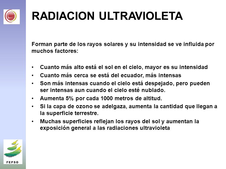 CARTILLA EDUCATIVA (INDICE UV) ECUADOR – ARGENTINA FEPSO – IFIR (Fundación Ecuatoriana de la psoriasis – Instituto Física Rosario 2005-2010 APOYO: LABORATORIOS DEUTSCHE PHARMA
