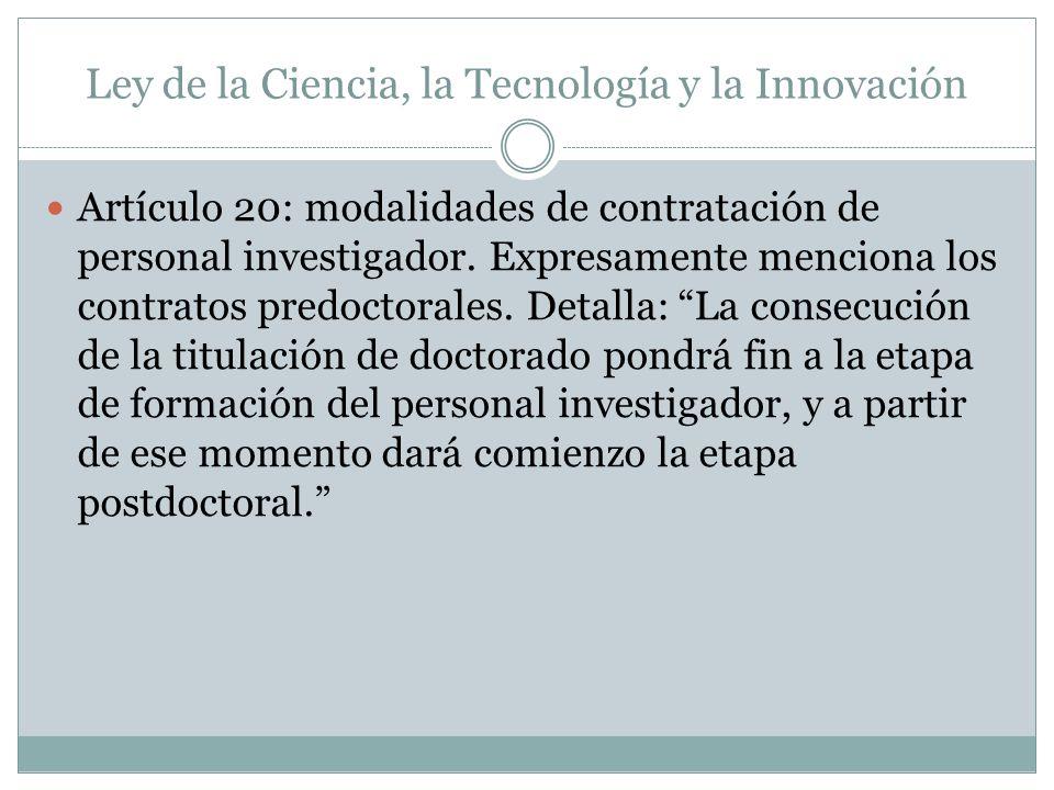 Ley de la Ciencia, la Tecnología y la Innovación Artículo 20: modalidades de contratación de personal investigador.