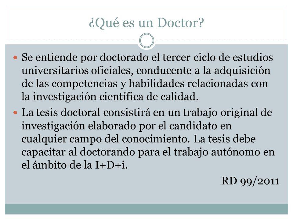 ¿Qué es un Doctor.