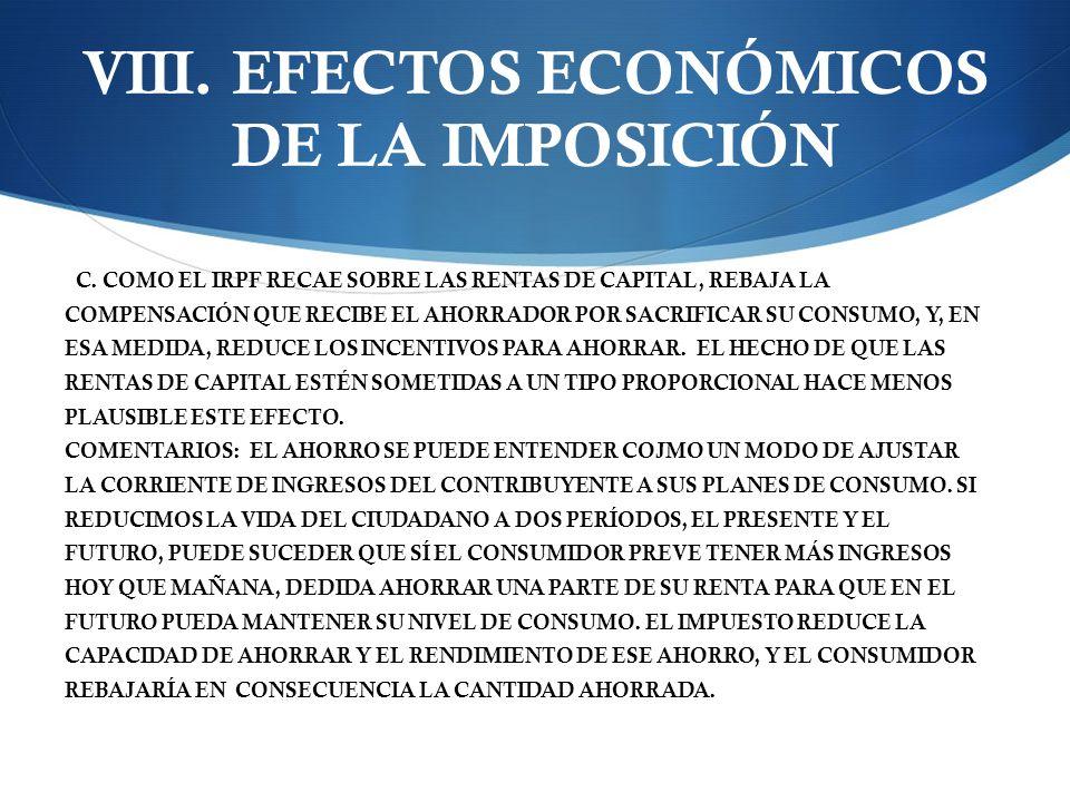 VIII.EFECTOS ECONÓMICOS DE LA IMPOSICIÓN C.