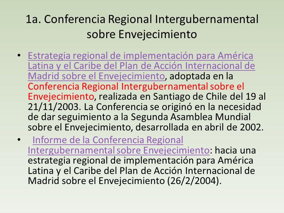 1a. Conferencia Regional Intergubernamental sobre Envejecimiento Estrategia regional de implementación para América Latina y el Caribe del Plan de Acc