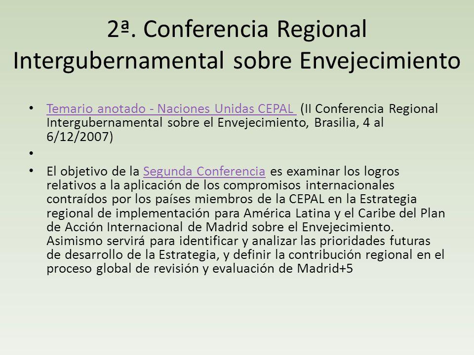 2ª. Conferencia Regional Intergubernamental sobre Envejecimiento Temario anotado - Naciones Unidas CEPAL (II Conferencia Regional Intergubernamental s