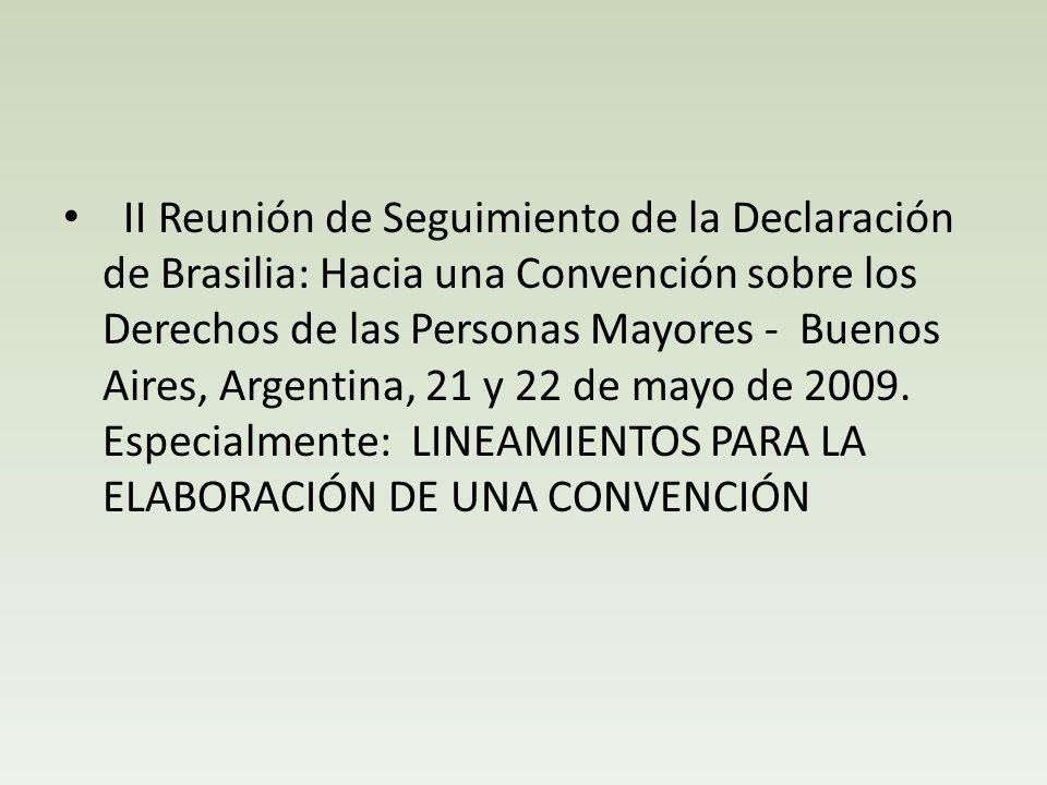 II Reunión de Seguimiento de la Declaración de Brasilia: Hacia una Convención sobre los Derechos de las Personas Mayores - Buenos Aires, Argentina, 21