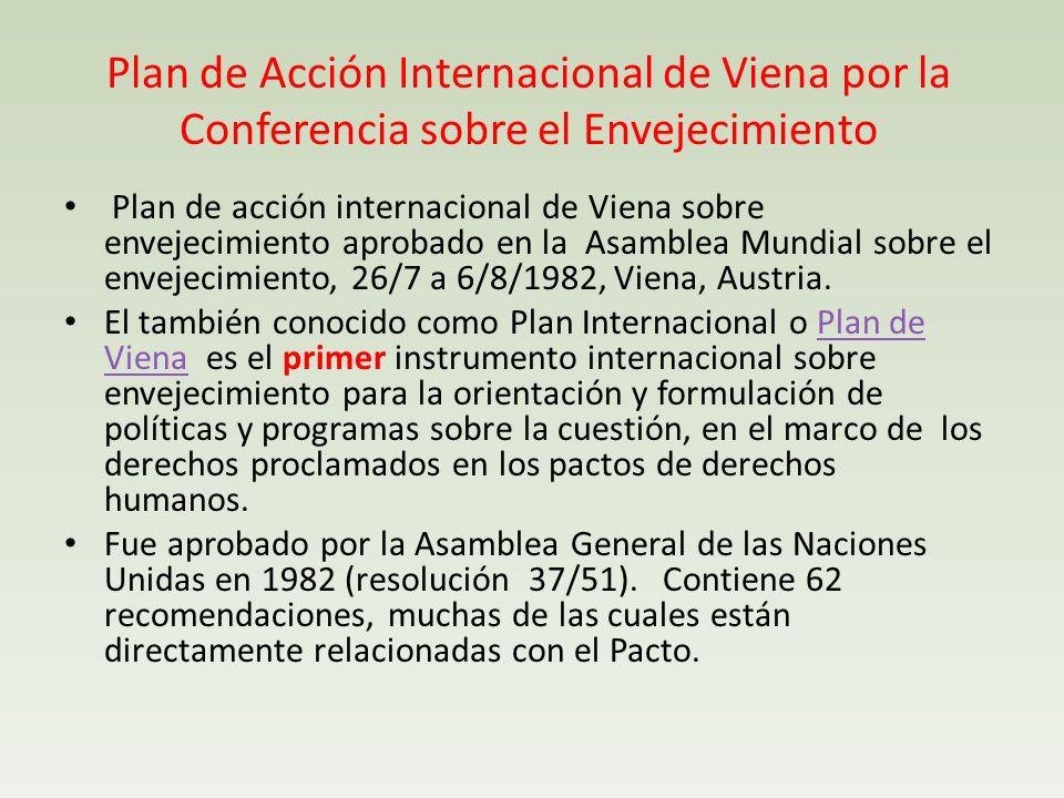 Plan de Acción Internacional de Viena por la Conferencia sobre el Envejecimiento Plan de acción internacional de Viena sobre envejecimiento aprobado e
