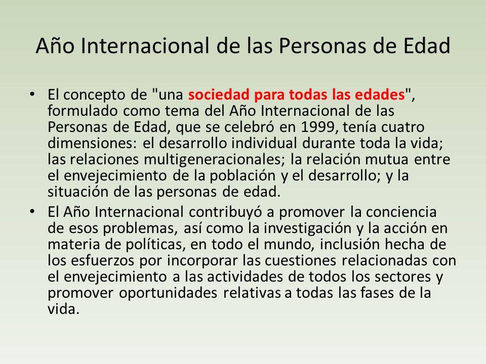 Año Internacional de las Personas de Edad El concepto de