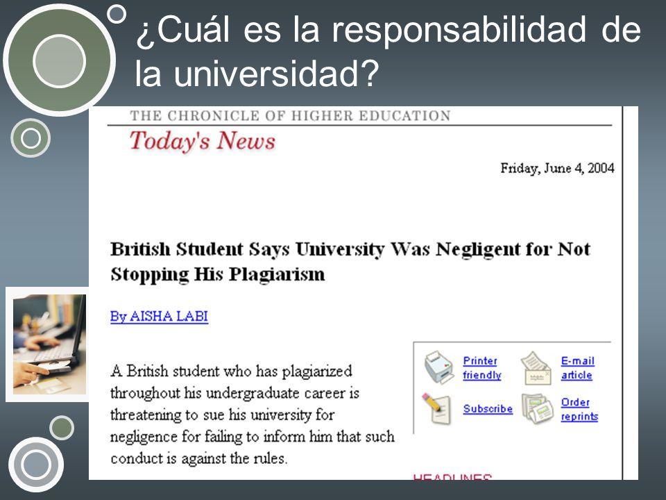 ¿Cuál es la responsabilidad de la universidad?