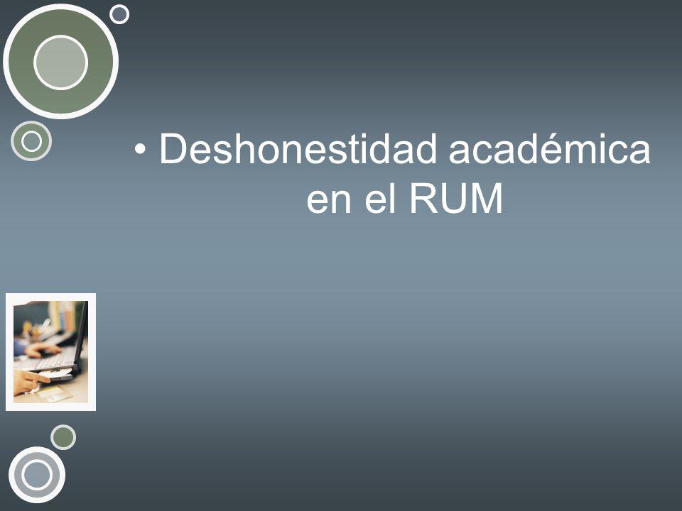 Deshonestidad académica en el RUM