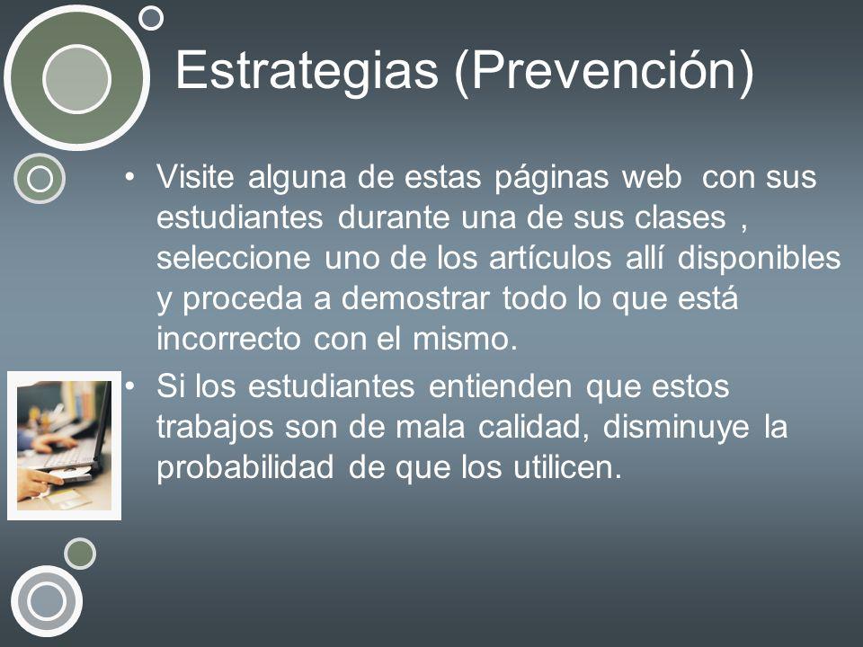Estrategias (Prevención) Visite alguna de estas páginas web con sus estudiantes durante una de sus clases, seleccione uno de los artículos allí dispon