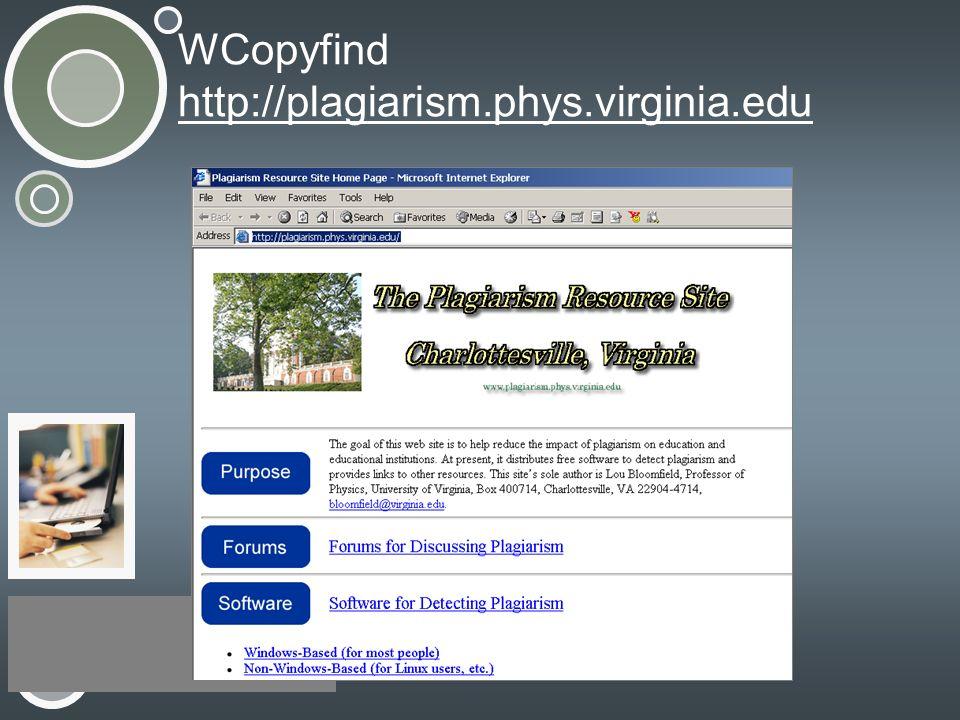 WCopyfind http://plagiarism.phys.virginia.edu http://plagiarism.phys.virginia.edu