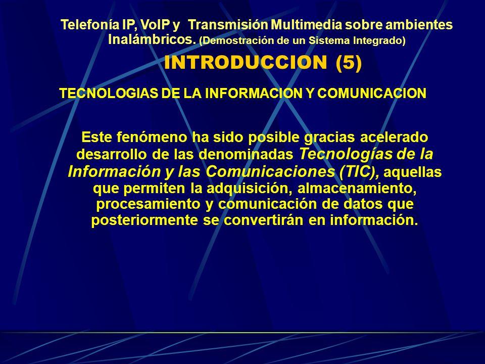 Telefonía IP, VoIP y Transmisión Multimedia sobre ambientes Inalámbricos.