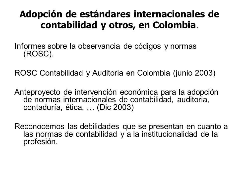 Adopción de estándares internacionales de contabilidad y otros, en Colombia. Informes sobre la observancia de códigos y normas (ROSC). ROSC Contabilid