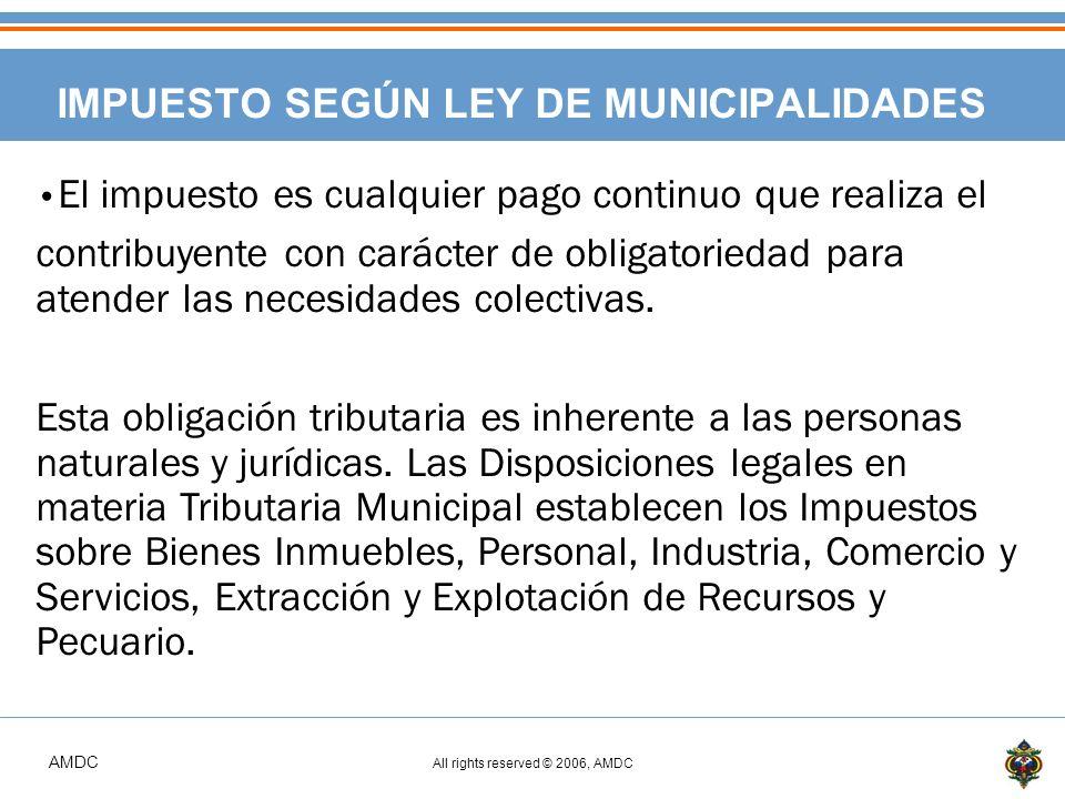 AMDC All rights reserved © 2006, AMDC TIPOS DE EVASIÓN FISCAL > Falta de presentación de declaraciones juradas.