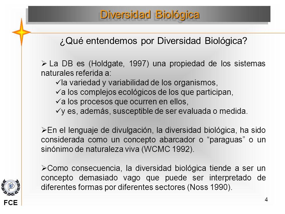 4 La DB es (Holdgate, 1997) una propiedad de los sistemas naturales referida a: la variedad y variabilidad de los organismos, a los complejos ecológic