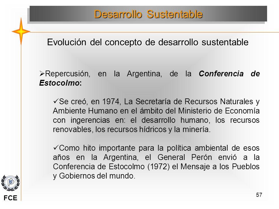 57 Repercusión, en la Argentina, de la Conferencia de Estocolmo: Se creó, en 1974, La Secretaría de Recursos Naturales y Ambiente Humano en el ámbito