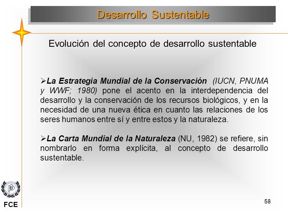 58 La Estrategia Mundial de la Conservación (IUCN, PNUMA y WWF; 1980) pone el acento en la interdependencia del desarrollo y la conservación de los re