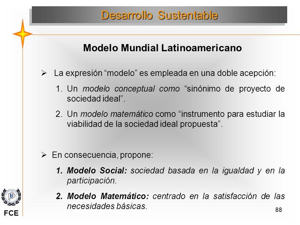 88 La expresión modelo es empleada en una doble acepción: 1.Un modelo conceptual como sinónimo de proyecto de sociedad ideal. 2.Un modelo matemático c