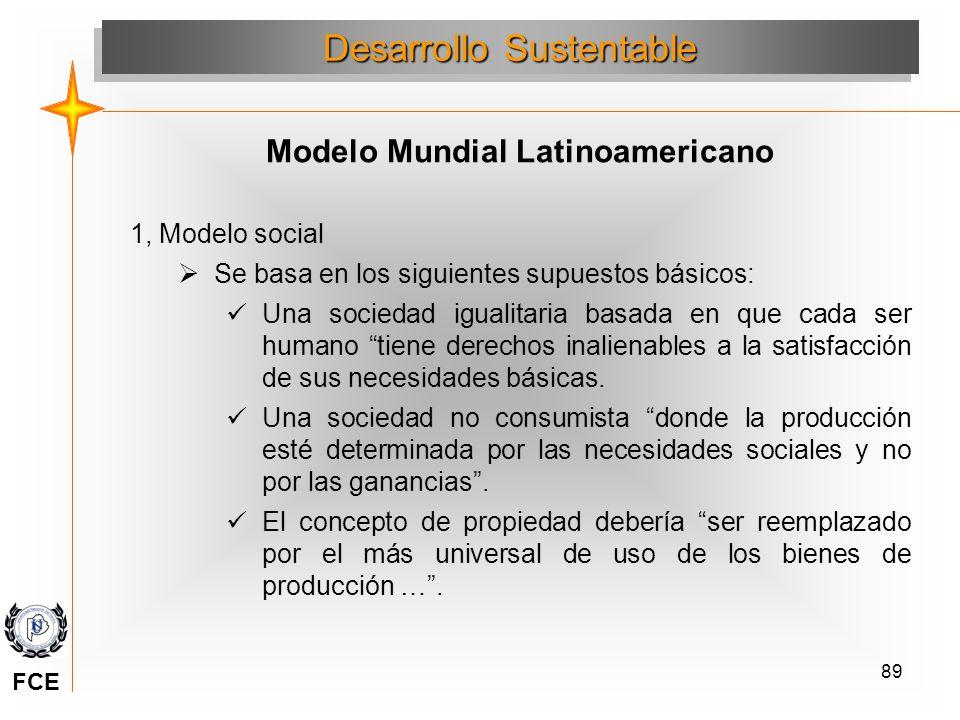 89 1, Modelo social Se basa en los siguientes supuestos básicos: Una sociedad igualitaria basada en que cada ser humano tiene derechos inalienables a