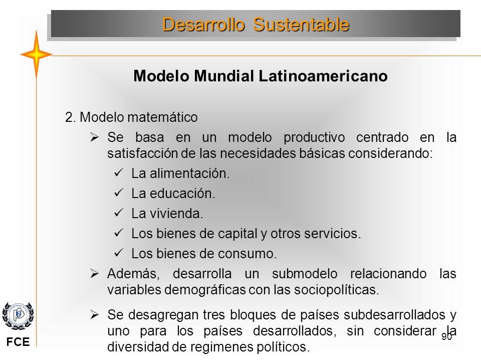 90 2. Modelo matemático Se basa en un modelo productivo centrado en la satisfacción de las necesidades básicas considerando: La alimentación. La educa