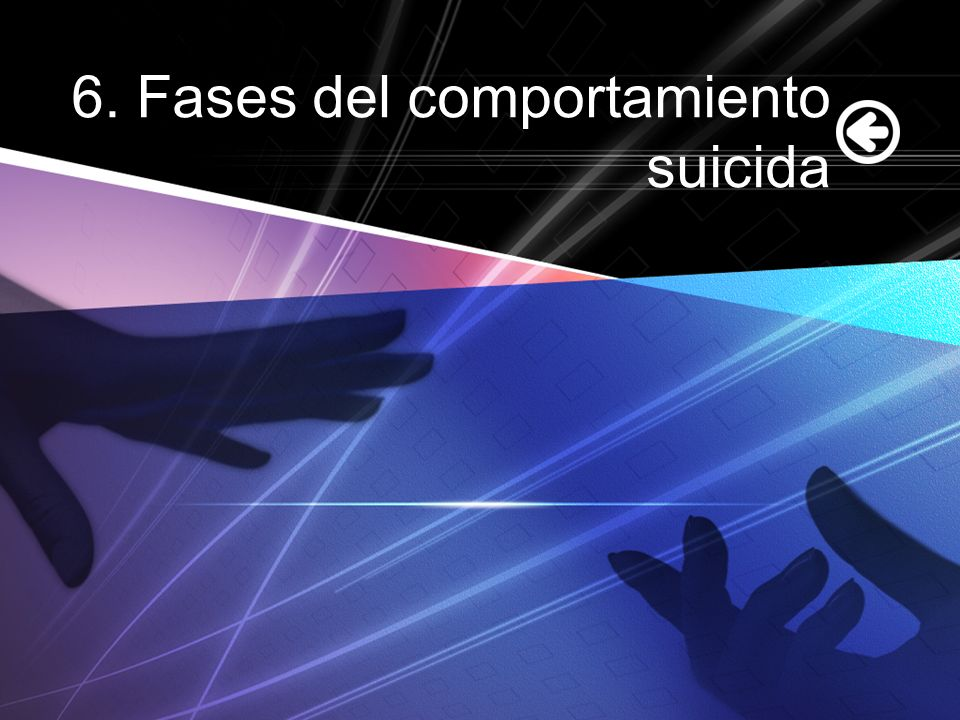 6. Fases del comportamiento suicida