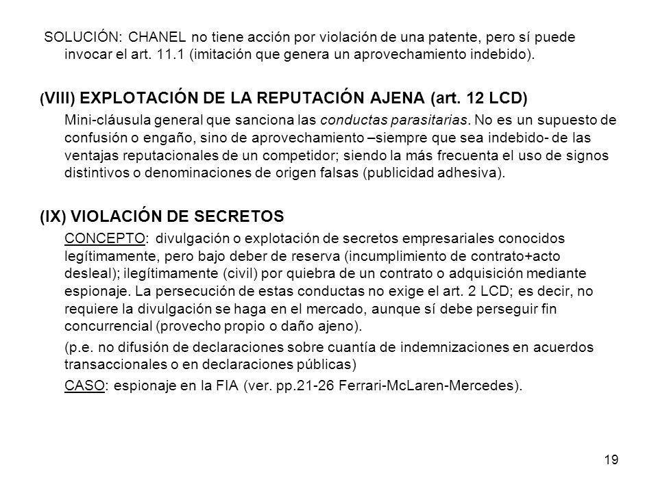 19 SOLUCIÓN: CHANEL no tiene acción por violación de una patente, pero sí puede invocar el art. 11.1 (imitación que genera un aprovechamiento indebido