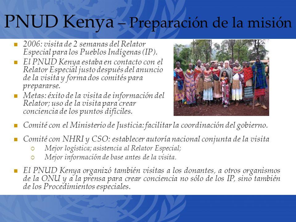 PNUD Kenya – Preparación de la misión 2006: visita de 2 semanas del Relator Especial para los Pueblos Indígenas (IP).