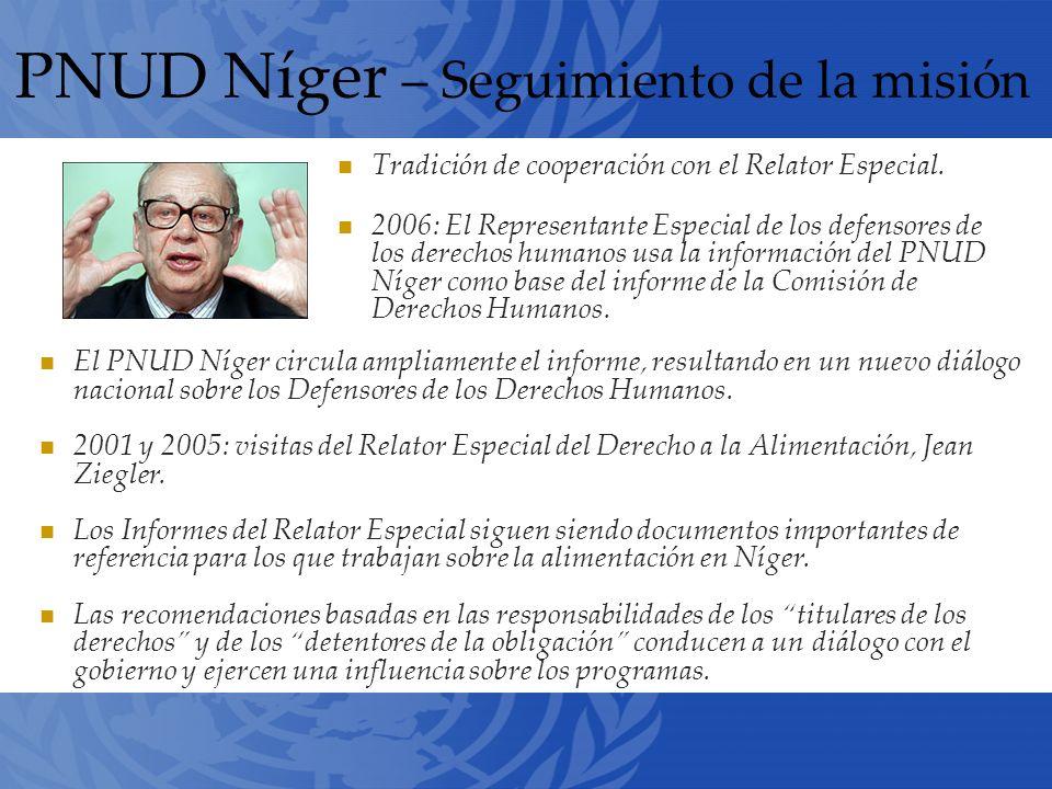 PNUD Níger – Seguimiento de la misión Tradición de cooperación con el Relator Especial.