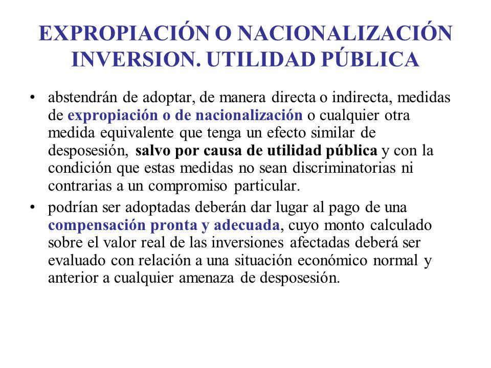 EXPROPIACIÓN O NACIONALIZACIÓN INVERSION.