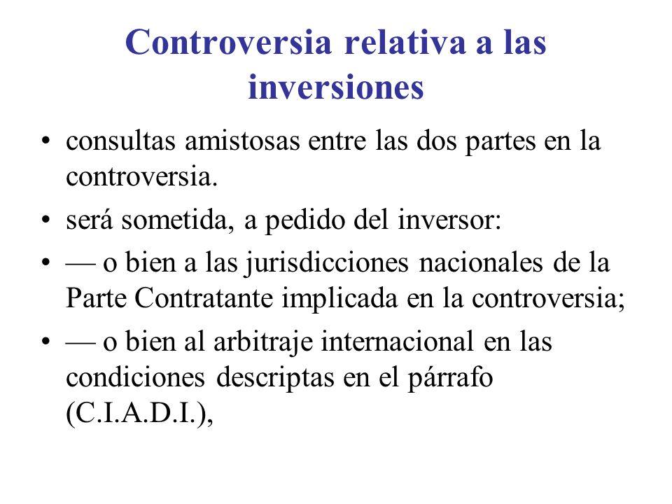 Controversia relativa a las inversiones consultas amistosas entre las dos partes en la controversia.