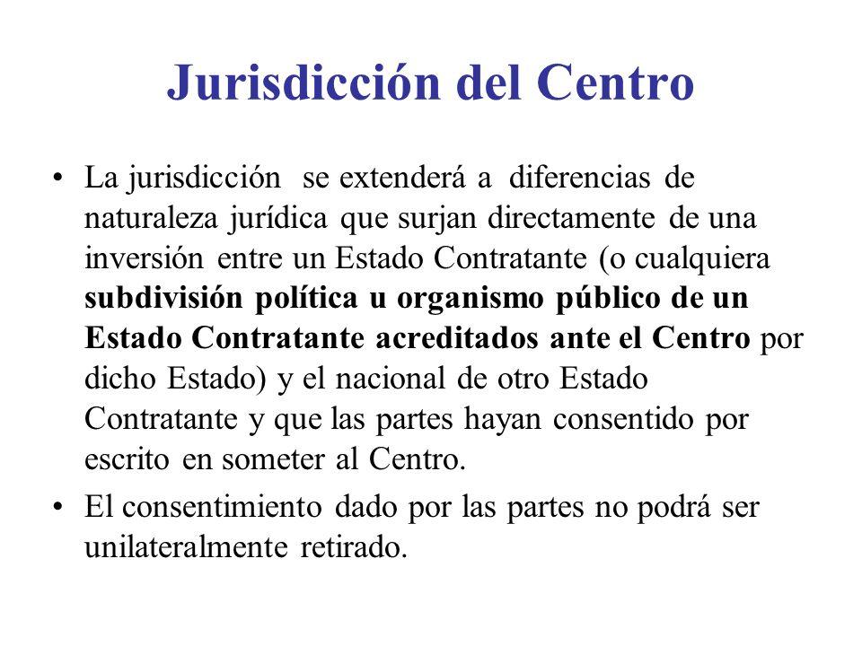 Jurisdicción del Centro La jurisdicción se extenderá a diferencias de naturaleza jurídica que surjan directamente de una inversión entre un Estado Con