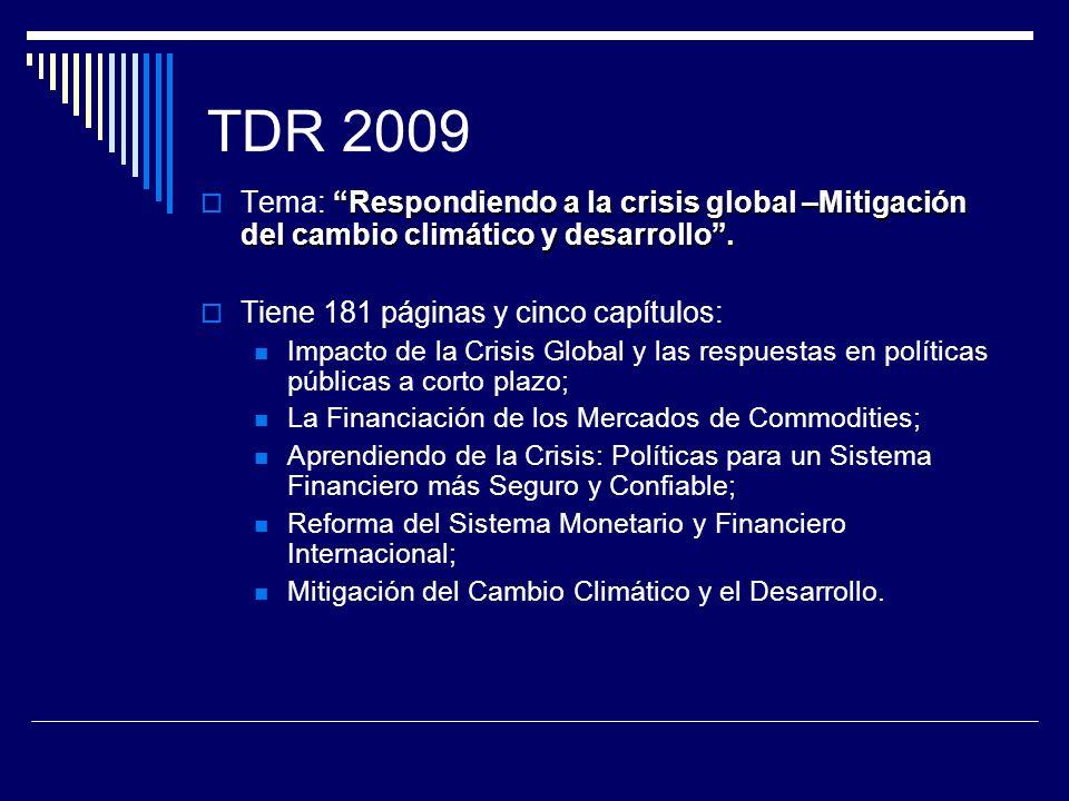 TDR 2009 Respondiendo a la crisis global –Mitigación del cambio climático y desarrollo. Tema: Respondiendo a la crisis global –Mitigación del cambio c