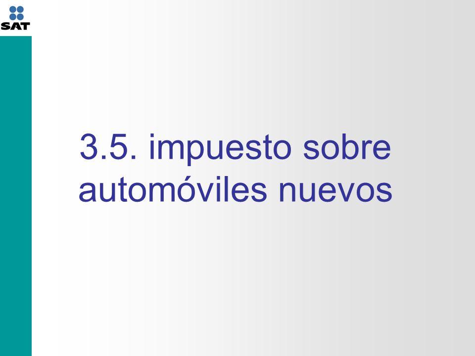 3.5. impuesto sobre automóviles nuevos