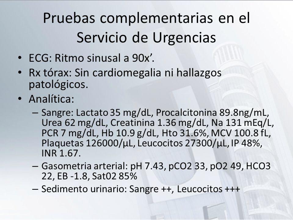 Pruebas complementarias en el Servicio de Urgencias ECG: Ritmo sinusal a 90x. Rx tórax: Sin cardiomegalia ni hallazgos patológicos. Analítica: – Sangr