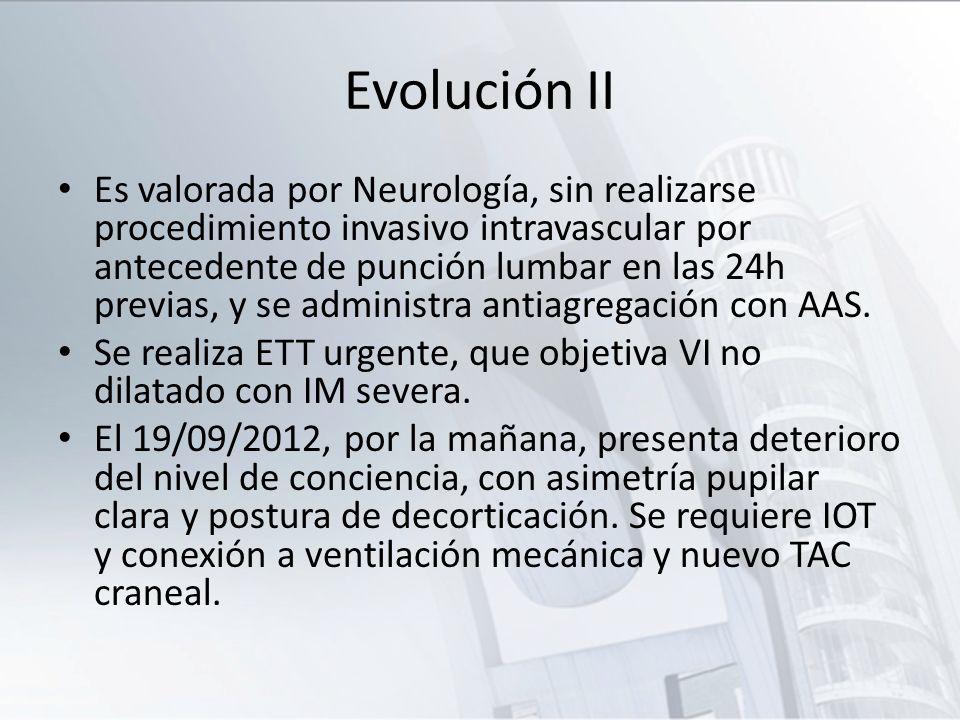 TAC 19/09/2012 Hematoma temporooccipital derecho de 7x2.4x4.4 cm, con componente hemorrágico en cuarto ventrículo, tercer ventrículo y el ventrículo lateral ipsilateral, desviando la línea media.