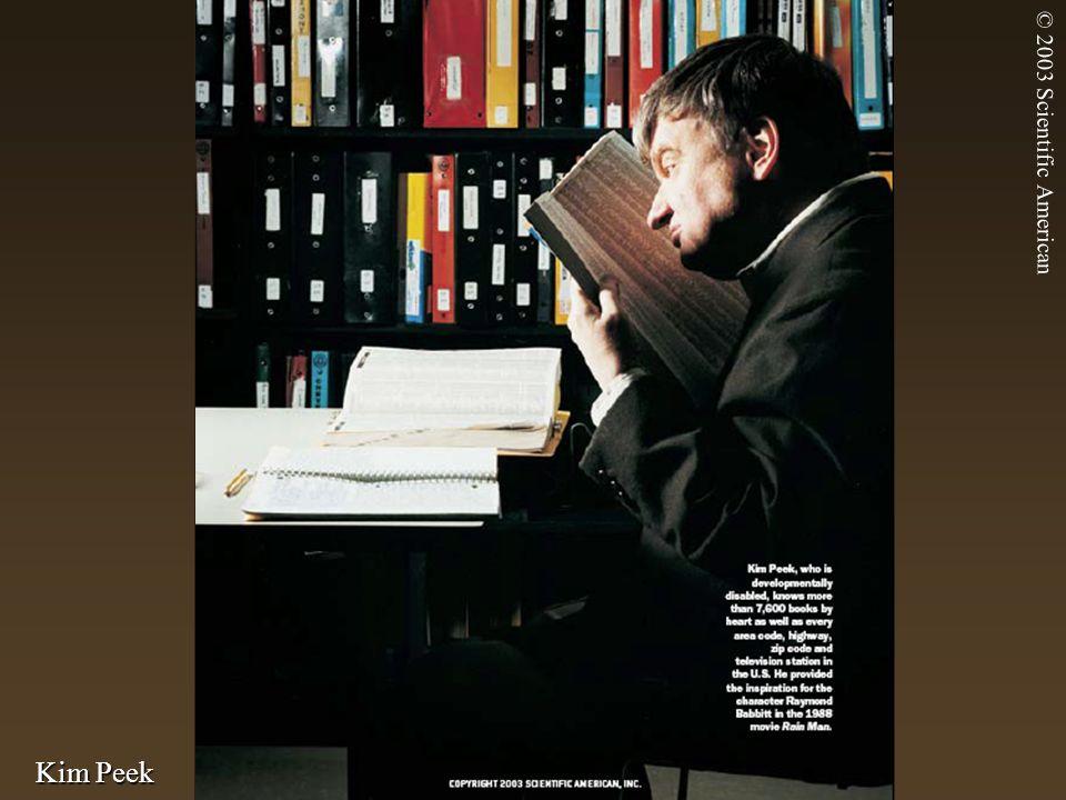 © 2003 Scientific American Kim Peek