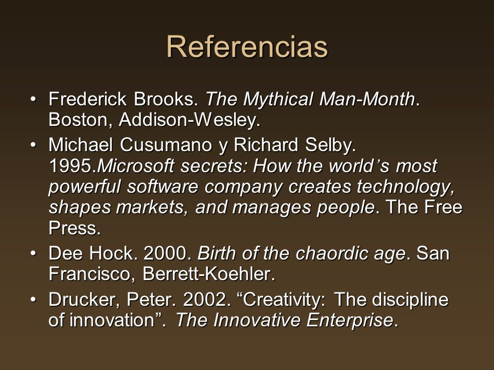 Referencias Frederick Brooks.The Mythical Man-Month.