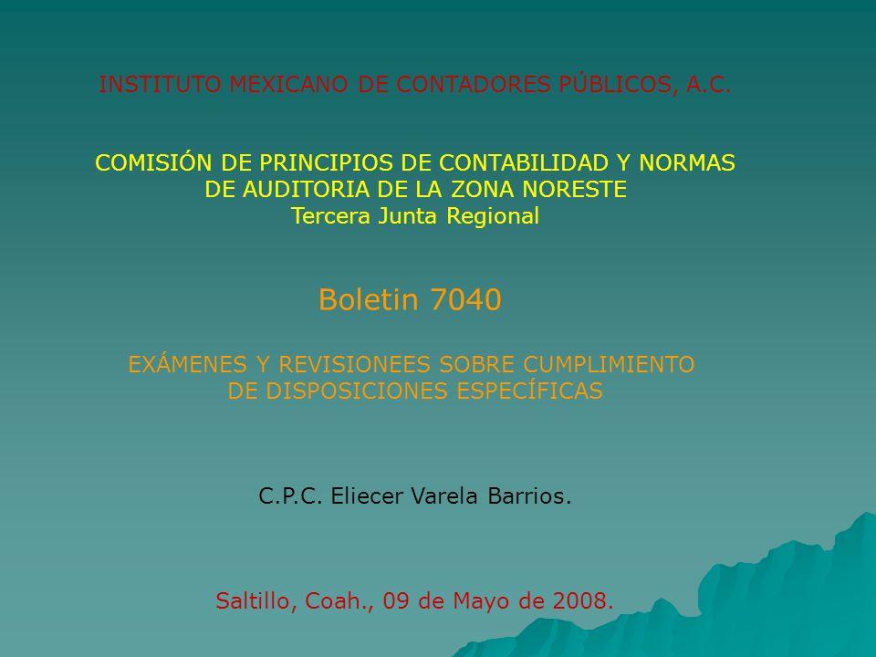 Boletín 7040 EXAMENES Y REVISIONES SOBRE CUMPLIMIENTO DE DISPOSICIONES ESPECÍFICAS - Cumplimiento de disposiciones legales, contratos.