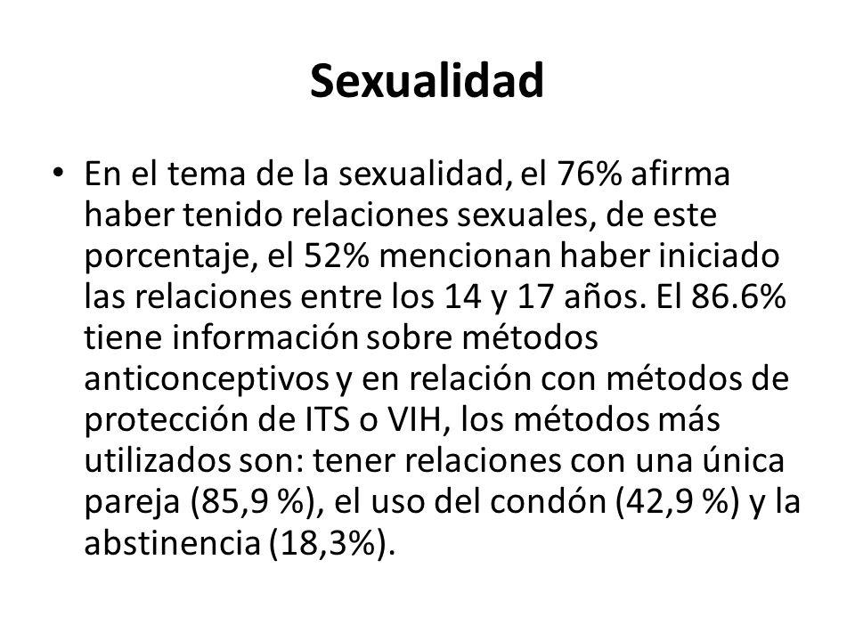 Sexualidad En el tema de la sexualidad, el 76% afirma haber tenido relaciones sexuales, de este porcentaje, el 52% mencionan haber iniciado las relaci
