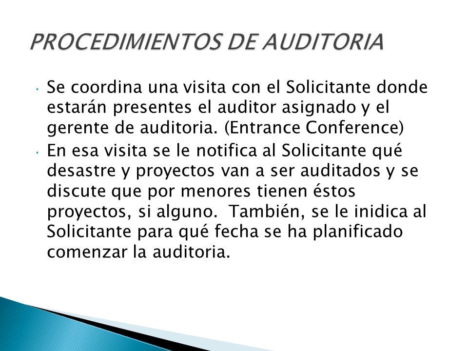 Se coordina una visita con el Solicitante donde estarán presentes el auditor asignado y el gerente de auditoria.