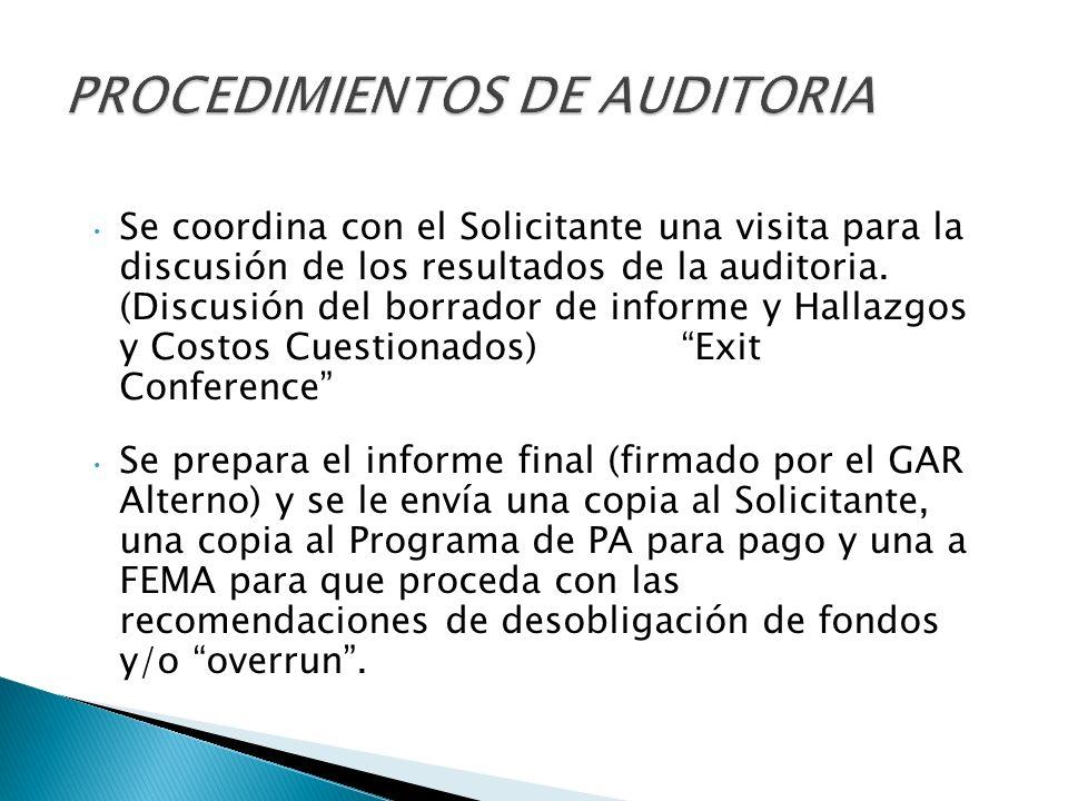 Se coordina con el Solicitante una visita para la discusión de los resultados de la auditoria.