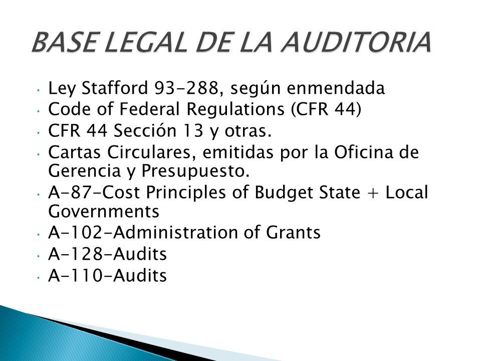 Ley Stafford 93-288, según enmendada Code of Federal Regulations (CFR 44) CFR 44 Sección 13 y otras.